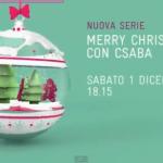 Su Real Time arriva Merry Christmas con Csaba
