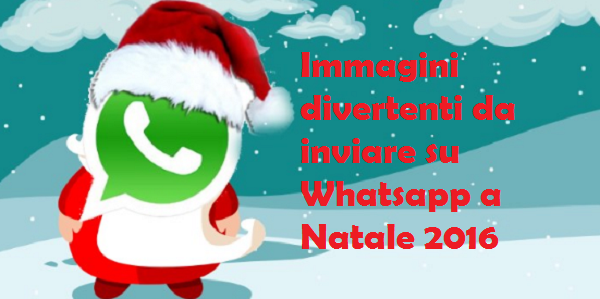 Immagini Divertenti Whatsapp Natale.Immagini Divertenti Da Inviare Su Whatsapp A Natale 2016 Foto Ultime Notizie Flash
