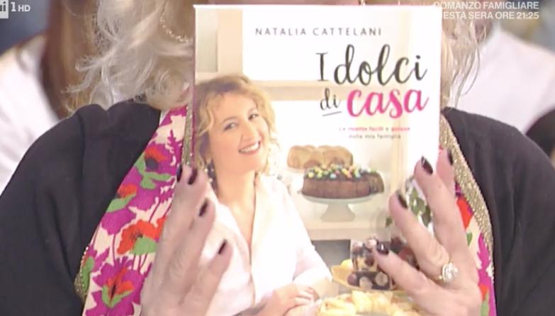 Il nuovo libro di ricette di Natalia Cattellani, solo dolci di casa per la protagonista de La prova del cuoco (Foto)