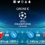 Champions League 2018/2019 girone C: il focus sul gruppo del Napoli con il calendario delle gare