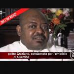 Omicidio Guerrina Piscaglia: Padre Graziano condannato adesso va in carcere a Rebibbia