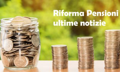 riforma pensioni quota 100 quota 41