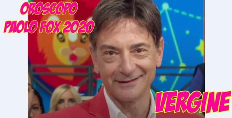 oroscopo paolo fox 2020 vergine