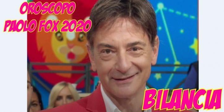 oroscopo paolo fox 2020 bilancia