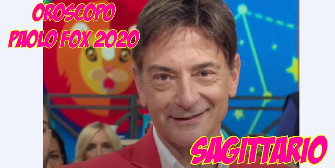 oroscopo paolo fox 2020 sagittario