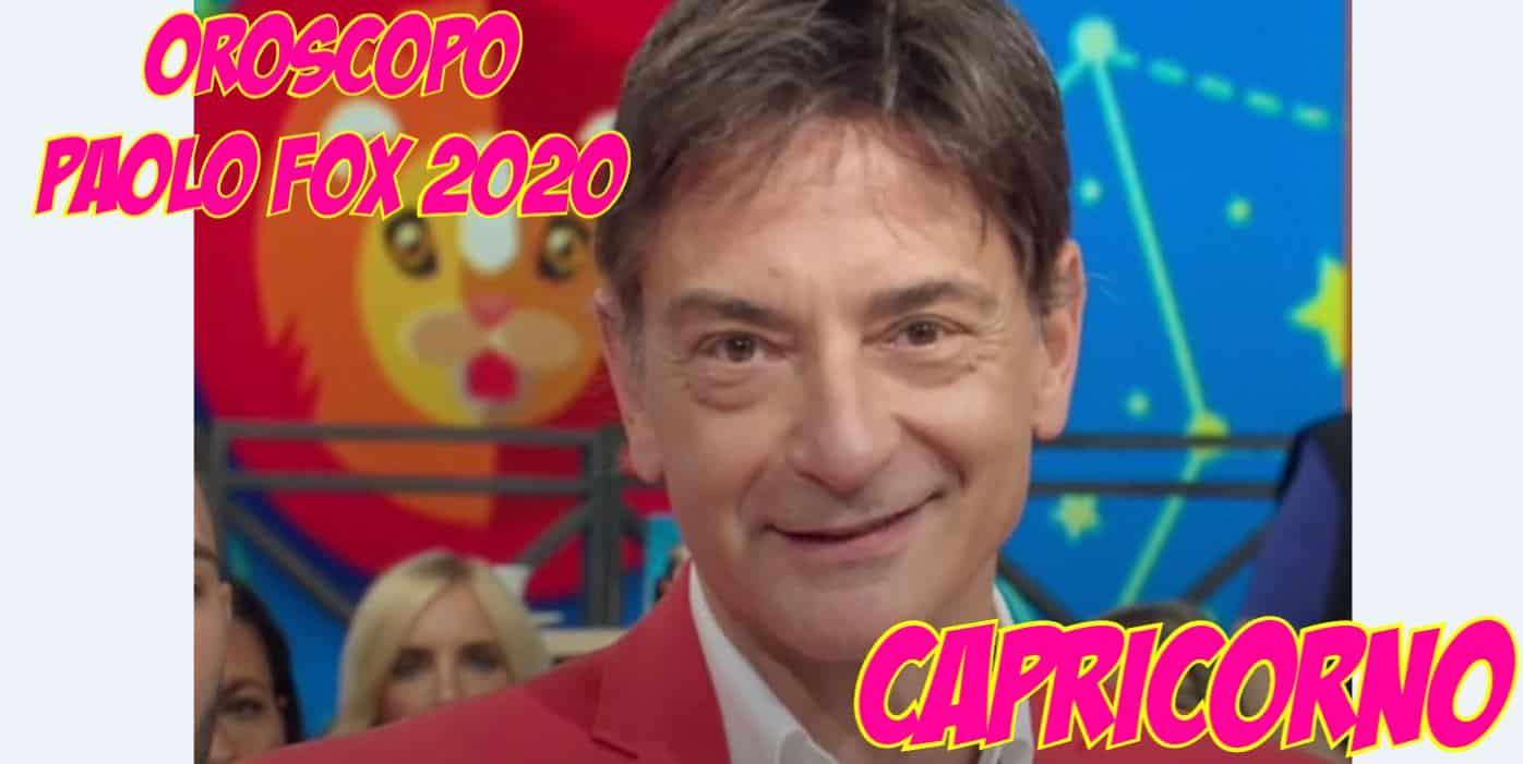 oroscopo paolo fox 2020 capricorno