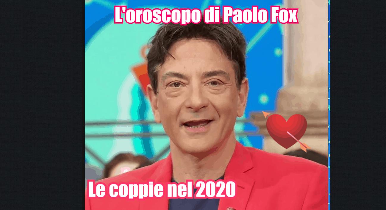 oroscopo paolo fox 2020 toro in coppia