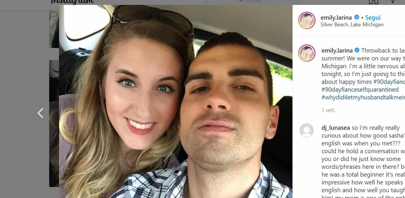 Sasha ed Emily dopo 90 giorni per innamorarsi stanno ancora insieme? Il coronavirus incombe