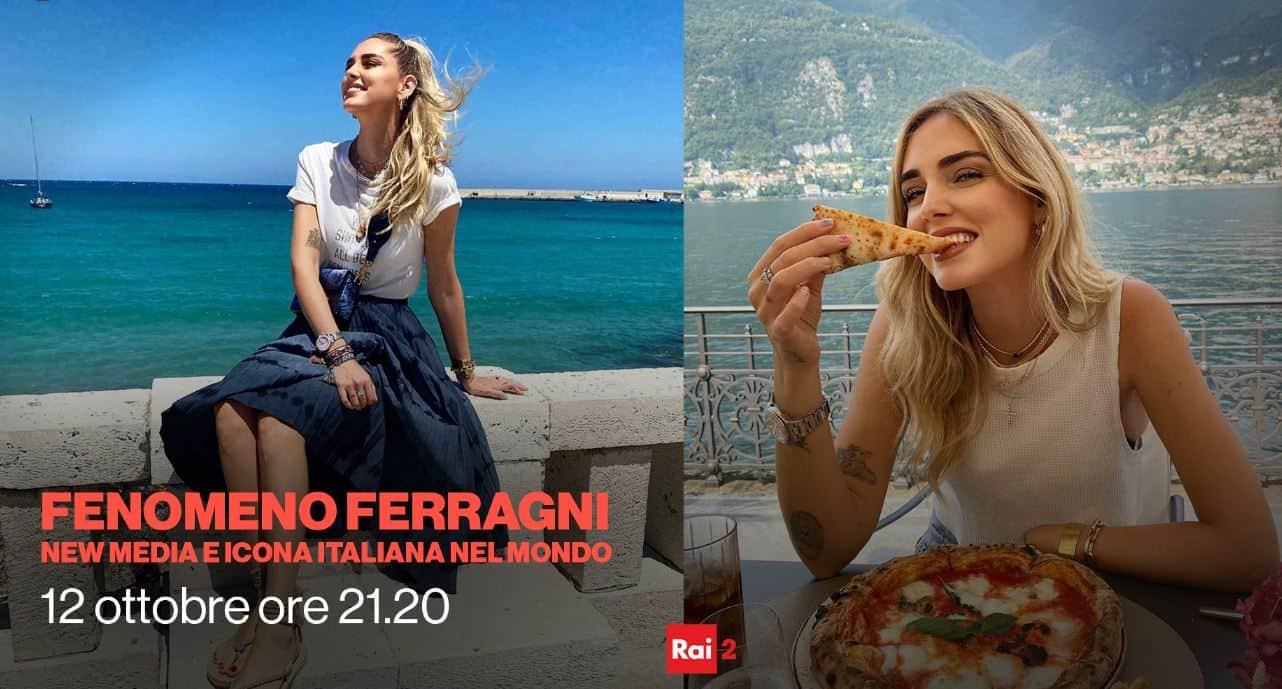 Fenomeno Chiara Ferragni sbarca su Rai 2 con Unposted