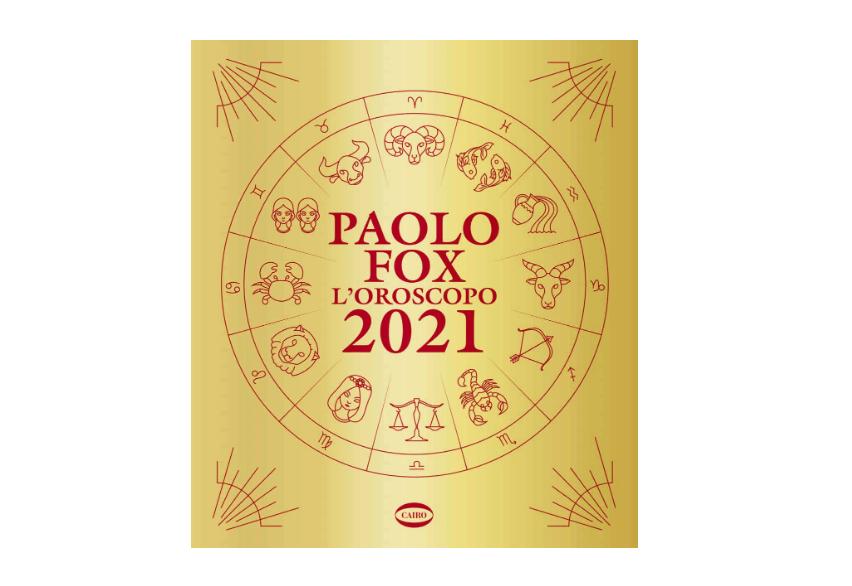 Oroscopo Paolo Fox 2021: come sarà il nuovo anno segno per segno