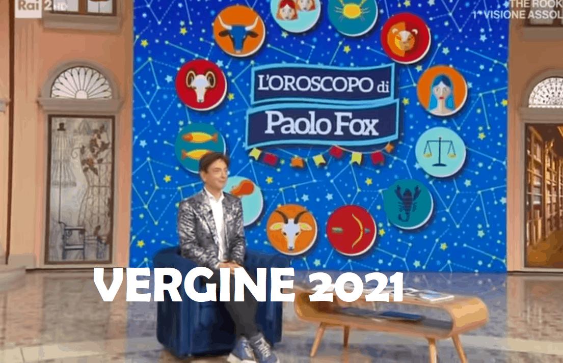 Oroscopo Paolo Fox 2021 Vergine: buon recupero e crescita nel nuovo anno