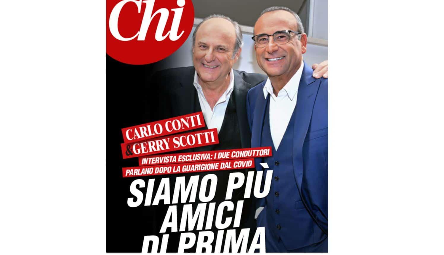 Carlo Conti e Gerry Scotti su Chi: dopo il covid 19 più amici di prima