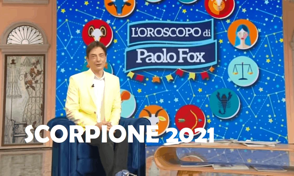 Oroscopo Paolo Fox Scorpione 2021: anno di transizione ma occhio a qualche disagio