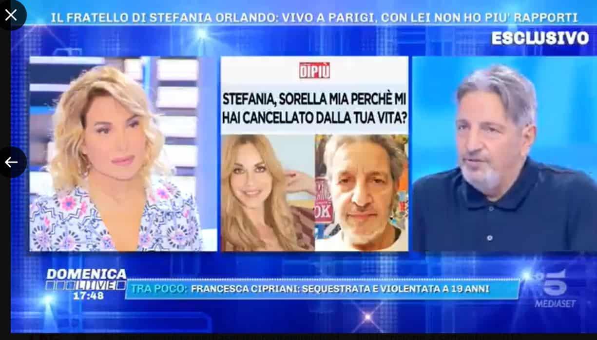 Il fratello di Stefania Orlando da Domenica Live lancia un appello per essere considerato da lei