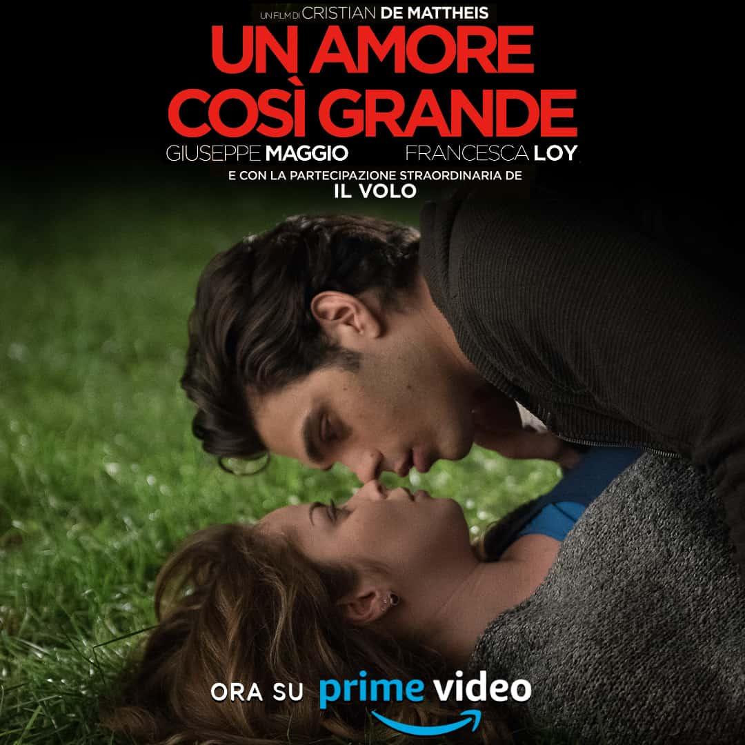 Un Amore Così Grande per San Valentino su Prime Video: la trama