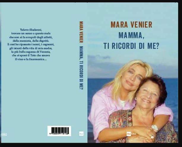 Mamma ti ricordi di me? Mara Venier racconta la sua mamma in un libro