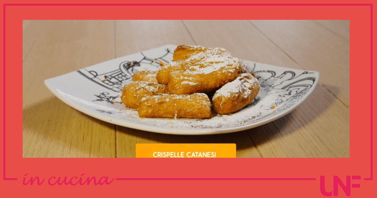 Crispelle catanesi, la ricetta dolce di Giusina in cucina