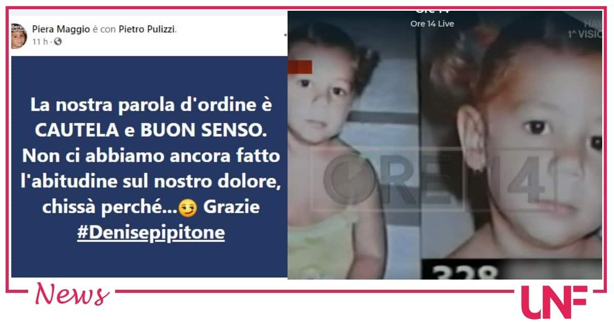 Le parole di Piera Maggio dopo le segnalazioni su Denise Pipitone: chiede cautela