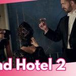 Quando va in onda Grand Hotel? Mediaset cambia ancora tutto