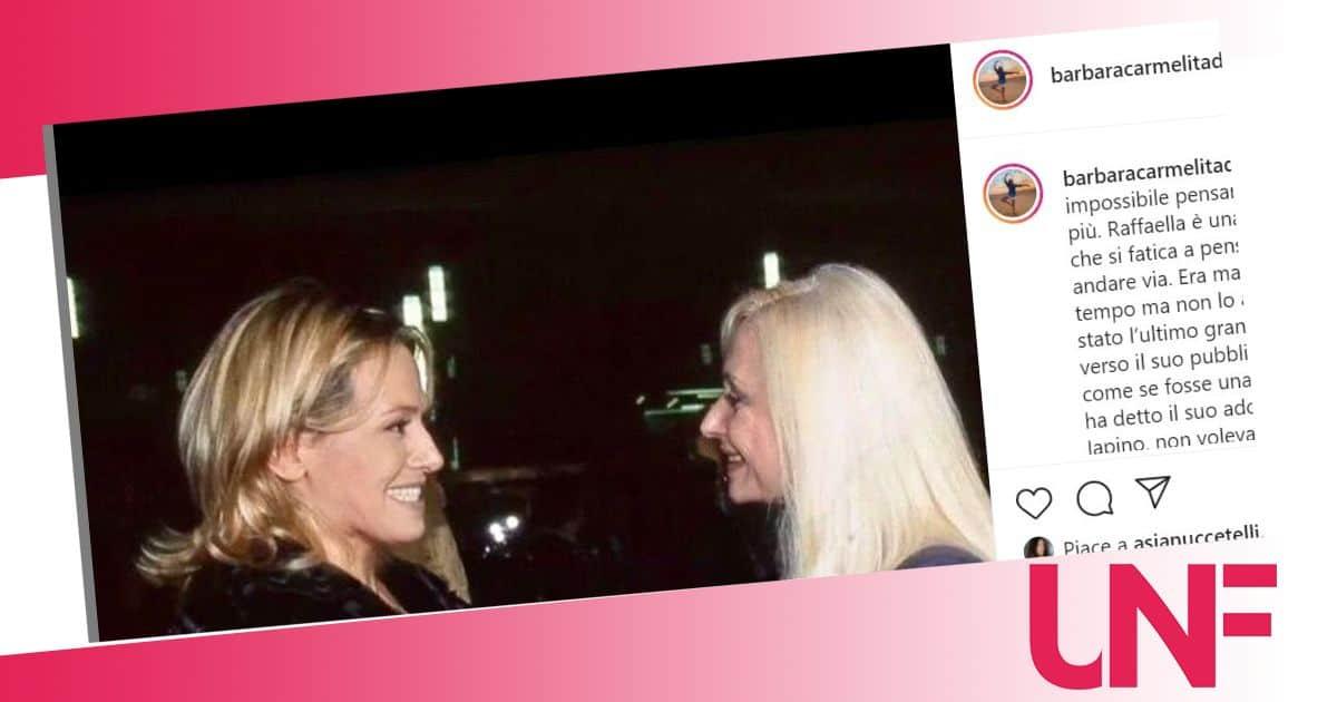 """Barbara d'Urso saluta Raffaella Carrà: """"Impossibile pensare che non ci sia più"""""""