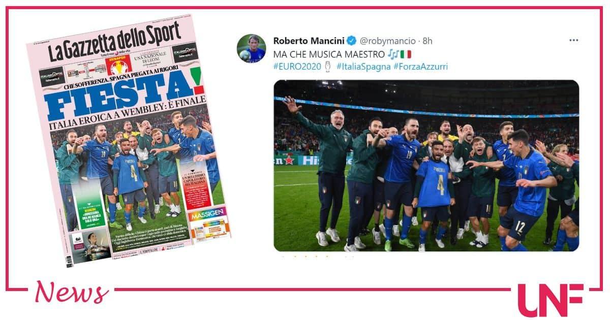 L'Italia batte la Spagna e vola in finale: le prime pagine dei giornali di oggi