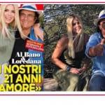 """Al Bano e Loredana Lecciso festeggiano il loro amore: """"Siamo più uniti che mai"""""""