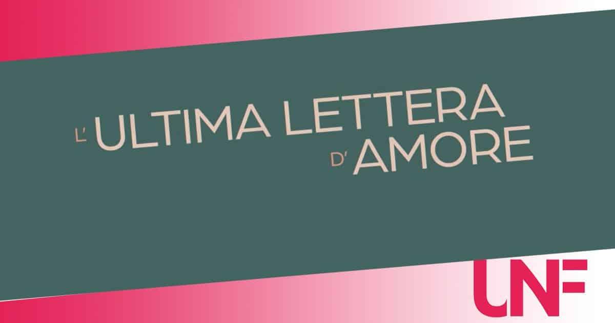 Film da vedere su Netflix: L'ultima lettera d'amore, la trama