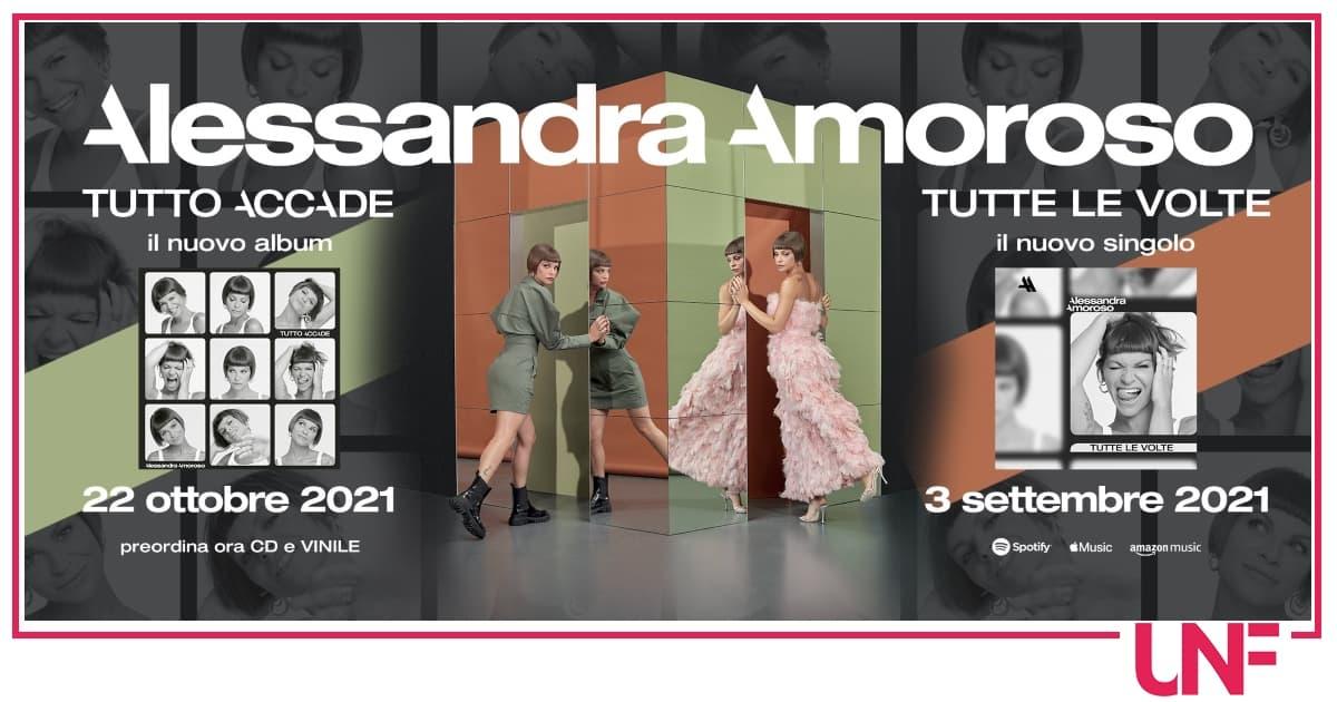 Il ritorno di Alessandra Amoroso è con Tutto Accade: album e singolo nuovo