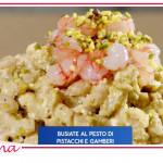Giusina in cucina, busiate al pesto pistacchi e gamberi: nuove ricette siciliane