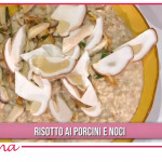 Ricette Sergio Barzetti: risotto porcini e noci